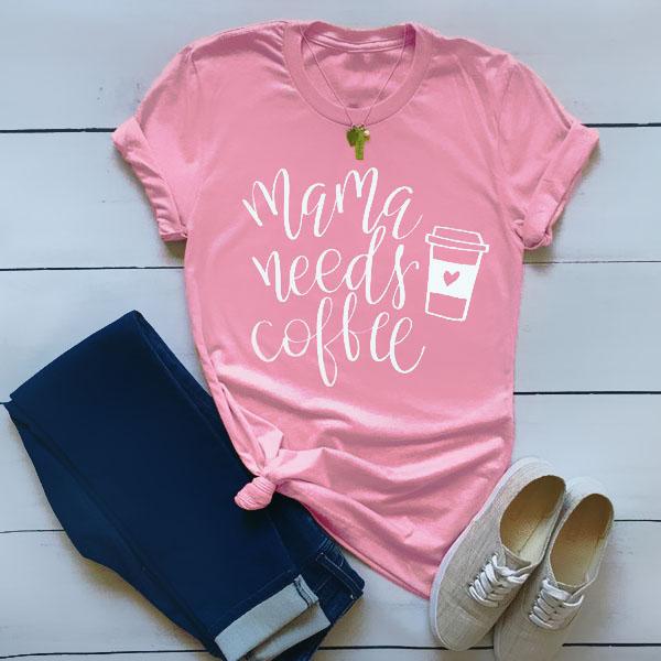 Mama Needs Coffee Pink T-Shirt