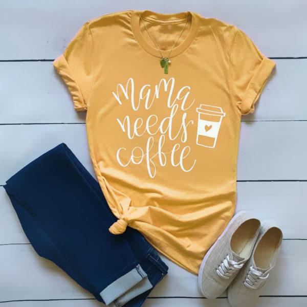 Mama Needs Coffee Yellow T-Shirt