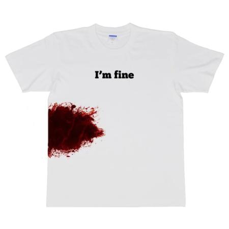 Im Fine Really T-Shirt
